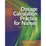 dosage calculation practice problems, study guide, for nurses