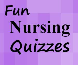 fun nursing quizzes, nursing school quiz