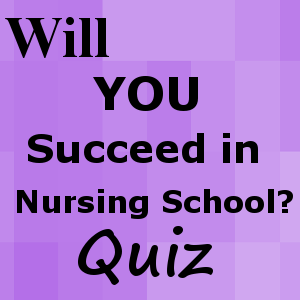 will i succeed in nursing school free quiz will i pass nursing