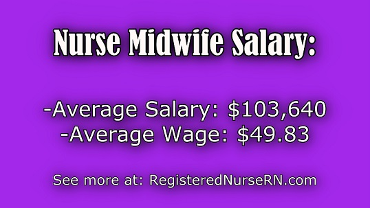 nurse midwife salary, midwife income, certified nurse midwife