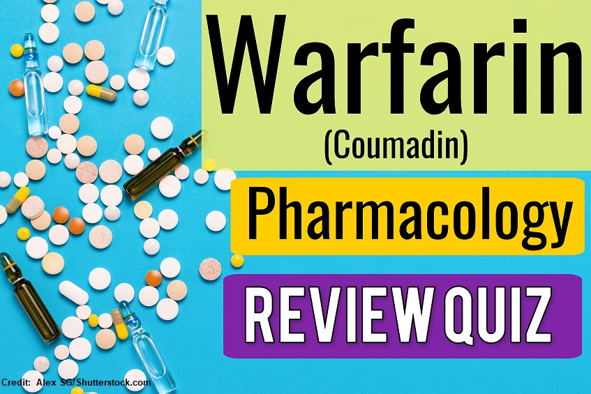 warfarin, coumadin, nclex, questions, quiz, nursing, anticoagulants