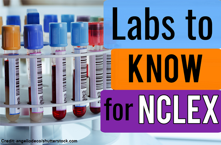 labs to know for nclex, labs to know as a nurse, nclex lab values, nursing lab values