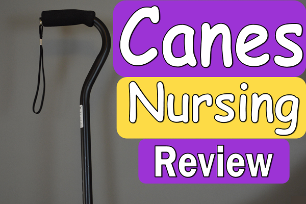 canes, mobility, assistive devices, nclex, nursing, hesi, ati