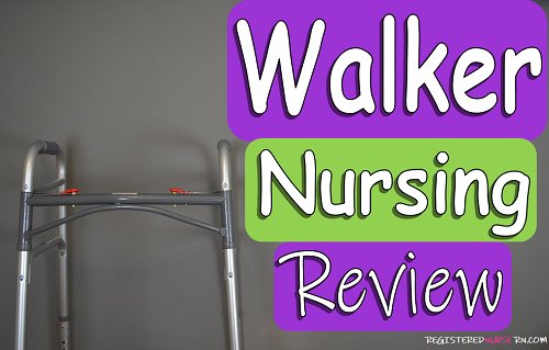 walker, assistive devices, nclex, nursing, ati, hesi, musculoskeletal