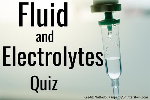 fluid electrolytes quiz, nursing electrolytes, nclex fluid electrolytes